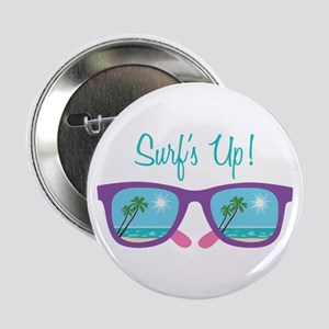 "Surfs Up! 2.25"" Button"
