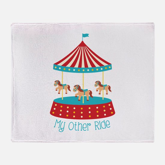My Other Ride Throw Blanket