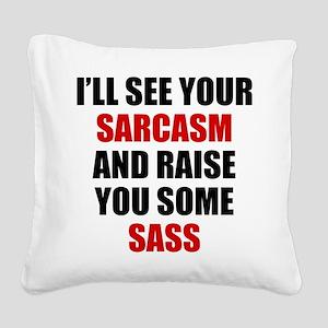 Sarcasm vs. Sass Square Canvas Pillow