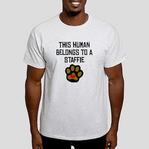 This Human Belongs To A Staffie T-Shirt