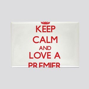 Keep Calm and Love a Premier Magnets