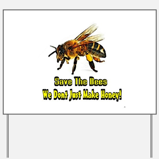 Save The Honey Bees Yard Sign