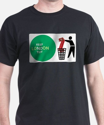 Keep London Tidy - Arsenal is Rubbish T-Shirt