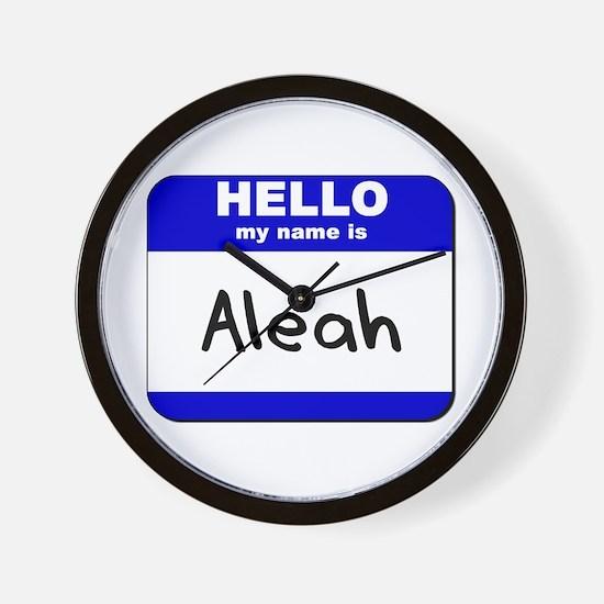 hello my name is aleah  Wall Clock