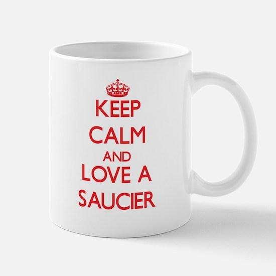 Keep Calm and Love a Saucier Mugs