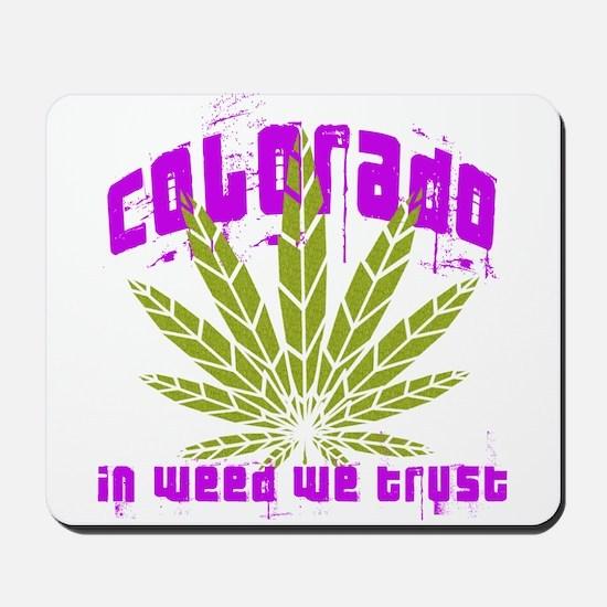 Colorado In Weed We Trust Mousepad