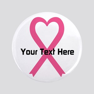 "Personalized Pink Ribbon Hea 3.5"" Button (10 pack)"
