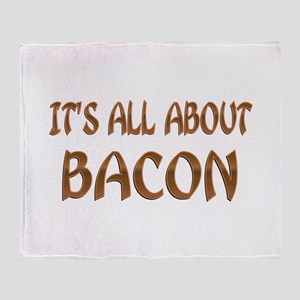 All About Bacon Throw Blanket