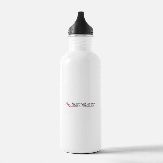 Measure Twice, Cut Once Water Bottle