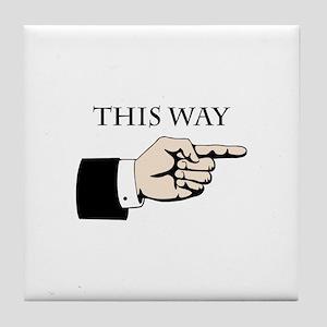 This Way Tile Coaster