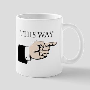 This Way Mugs