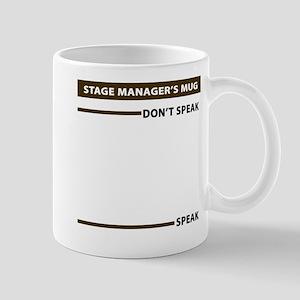 Stage Manager Speak Dont Speak Mug Mugs
