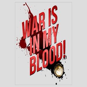 War Is In My Blood Wall Art