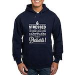 Stressed = Desserts Hoodie (Dark)