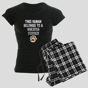 This Human Belongs To A Wheaten Terrier Pajamas