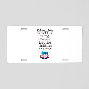 Education Is... Aluminum Aluminum License Plate