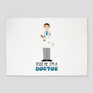 Trust Me, Im A Doctor 5'x7'Area Rug