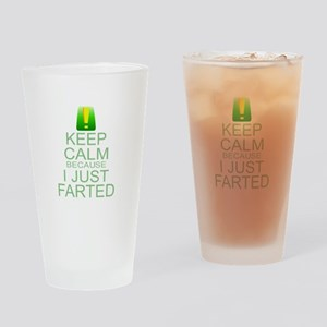 Keep Calm I Farted Drinking Glass