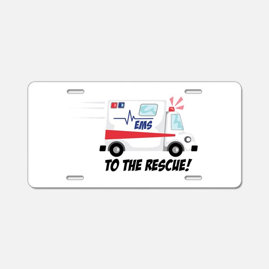 To The Rescue! Aluminum License Plate