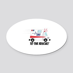 To The Rescue! Oval Car Magnet