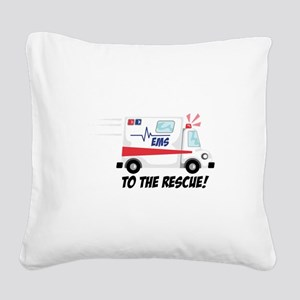 To The Rescue! Square Canvas Pillow