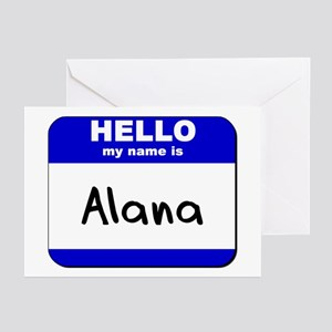 hello my name is alana  Greeting Cards (Package of