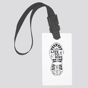 Live To Hike Large Luggage Tag