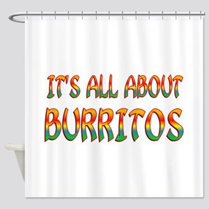All About Burritos Shower Curtain