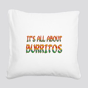 All About Burritos Square Canvas Pillow