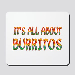All About Burritos Mousepad