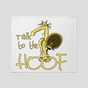 Talk to the Hoof Throw Blanket