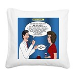Dentist Dating Square Canvas Pillow