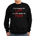 Hungry For Love And Pizza Sweatshirt (dark)