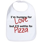 Hungry For Love And Pizza Bib