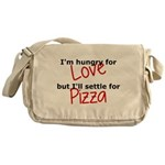 Hungry For Love And Pizza Messenger Bag