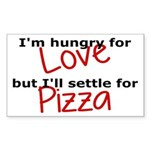 Hungry For Love And Pizza Sticker (Rectangle)