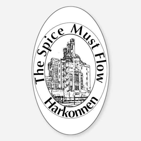 The Spice Must Flow Sticker (Oval)