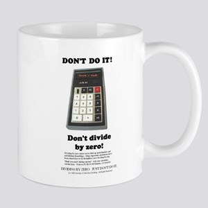DON'T DIVIDE BY ZERO MUG