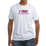 I AM The Will to Power Fitted T-Shirt