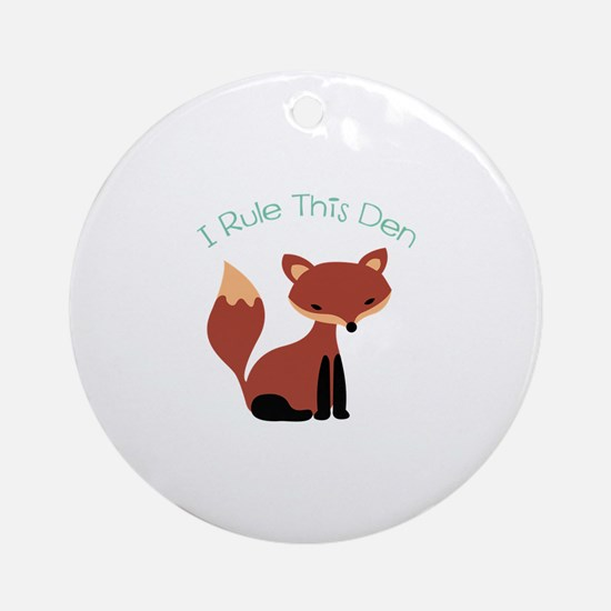 I Rule This Den Ornament (Round)