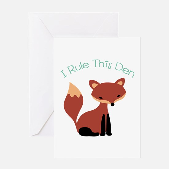 I Rule This Den Greeting Cards