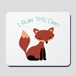 I Rule This Den Mousepad
