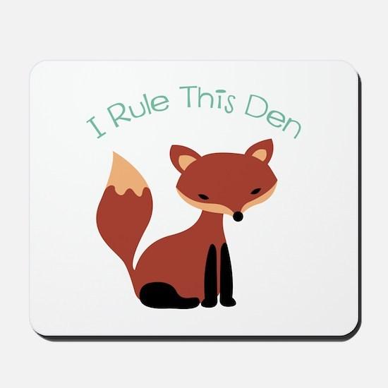 I Rule This Den Mousepad