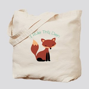 I Rule This Den Tote Bag