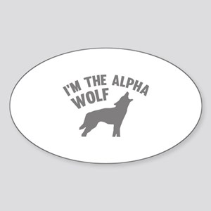 I'm The Alpha Wolf Sticker (Oval)
