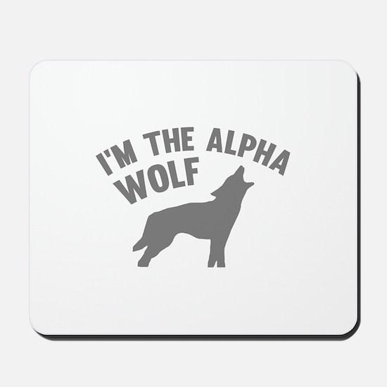 I'm The Alpha Wolf Mousepad