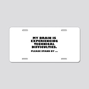 Technical Difficulties Aluminum License Plate