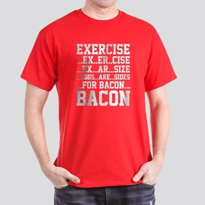 Exercise Bacon Dark T-Shirt