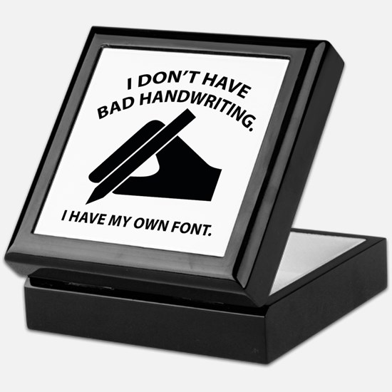 I Have My Own Font Keepsake Box