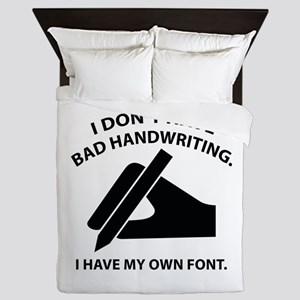 I Have My Own Font Queen Duvet